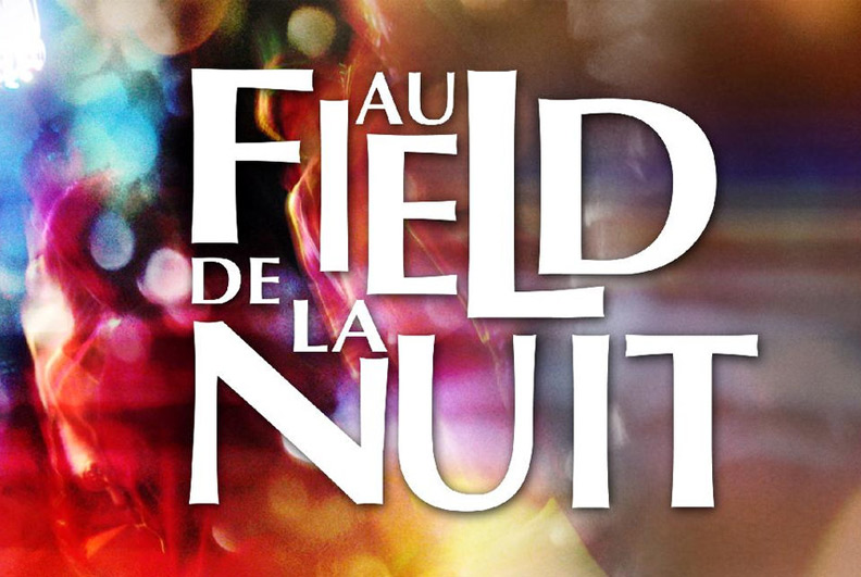 Au Field de la nuit | 7 avril 2014