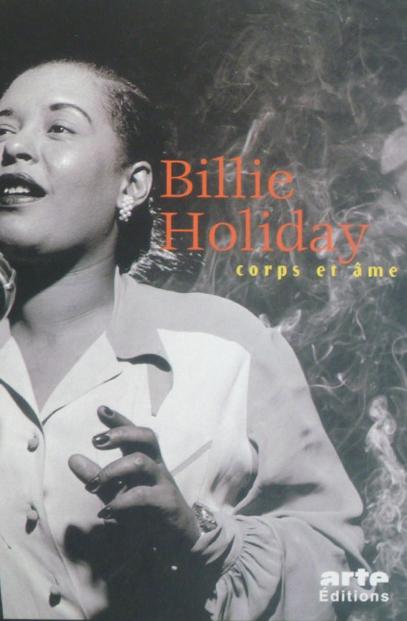 Billie Holiday, Corps Et âme