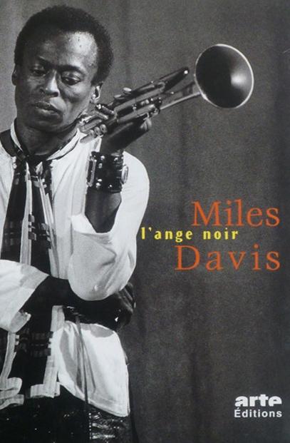 Miles Davis, L'ange Noir